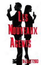 Les Nouveaux Agents  by Clo77260