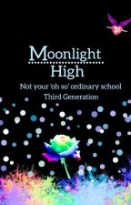 Moonlight High (Not Your 'Oh So' Ordinary School) 3rd Generation by PeachBerryFruity