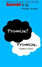 Promise. | Nerd!SasukexReader | by Author-Chan