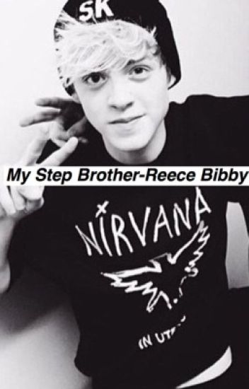 My Step Brother- Reece Bibby (Stereo Kicks)