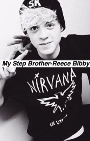 My Step Brother- Reece Bibby (Stereo Kicks)