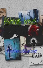 Historias Breves by anothercobainlover