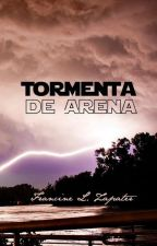 """Tormenta de Arena (Parte 2 de """"Luna Azul"""") by FrancineZapater"""
