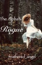 The Alpha's Rogue by feathered_angel