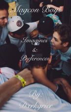 Magcon Imagines & Preferences by Dxrkgrier