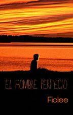 El hombre perfecto (fiolee) by Silence_SWS