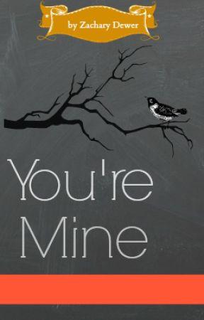 You're Mine. by panda_xo