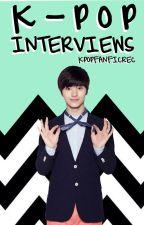 K-Pop Interviews by KPopFanFicRec