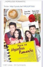Para sa Hopeless Romantic  by/ dedicated Marcelo Santos III by Itskitkatz07