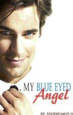 My Blue Eyed Angel by YourMyAngel21