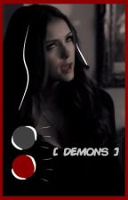 DEMONS | 『 TVD IMAGINES & DIRTY IMAGINES 』 by djsneygal