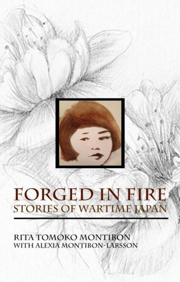 Forged In Fire: Stories of wartime Japan