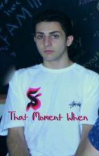 That Moment When... by alltimedolan