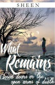 What Remains by She_Writes