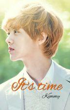 It's time (Luhan's fanfic) by KimmyNguyen2511