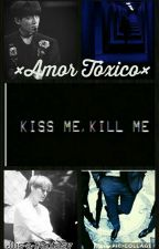 Amor Tóxico by Just-a-Fantasy