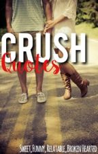 Crush Quotes by heyoapril