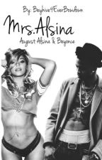 Mrs.Alsina (Beyoncé & AugustAlsina) by Beyhive4everbowdown