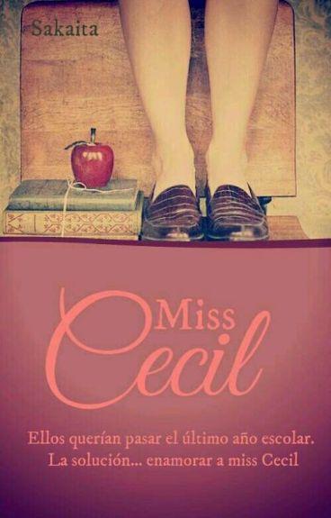 Miss Cecil © [#Wattys2015]