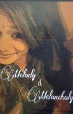 My melody and my melancholy by SoundaryaGanesan