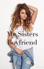 My Sisters  Boyfriend H.S AU by harryandtessa2345