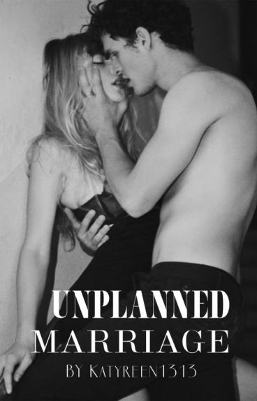Unplanned Marriage