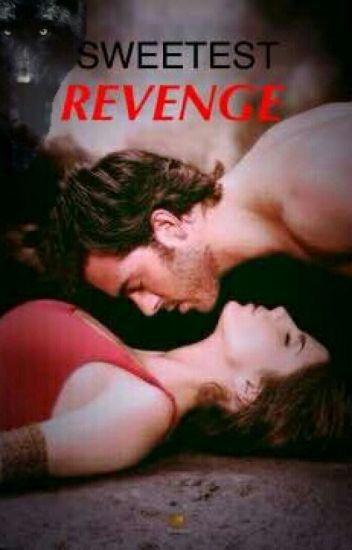 Sweetest Revenge (Book 2)