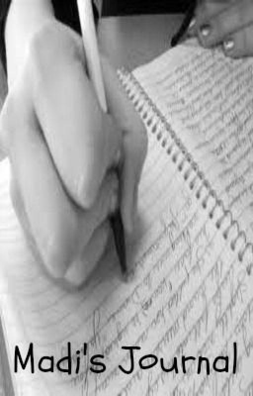 Madi's Journal by beYOUtiful123