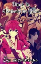 Stuck In Akatsuki no Yona by cocoshinju