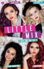 Little Mix One Shots by Oli-Writes