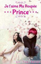 Je t'aime ma Poupee Prince by TheLeeVey