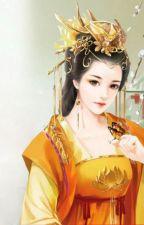 Phúc hắc hoàng hậu yêu nghiệt hoàng  by tieuquyen28