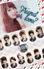Friend or love? (Exo fanfic) by exowolf123