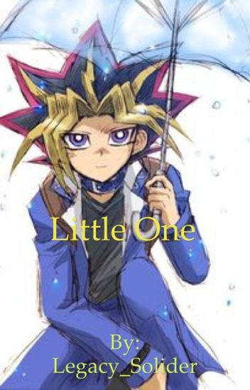 little one  a yu-gi-oh fanfic  - legacy soldier