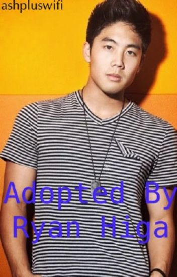 Adopted by ryan higa ryan higa discontinued a wattpad adopted by ryan higa ryan higa discontinued m4hsunfo