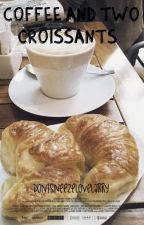 Coffee and two croissants » l.s by DontSneezeLoveLarry