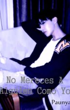 No mereces a alguien como yo [VHope/Yaoi] by yui_shirobu