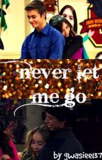 Never Let Me Go ( a girl meets world fanfic ) by jesusatthecenter