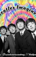 Beatles Imagines by trippybeatles
