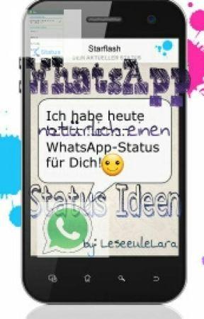Whatsapp Status Ideen Eure Sprüche Wattpad