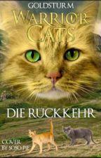 Warrior Cats Die Rückkehr by Goldsturm