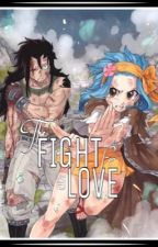 The Fight for Love (GaLe) {Book 1} by ftmage