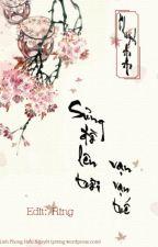 [Xuyênkhông] Sủng đồ lên trời, vạn vạn tuế - 宠徒上天,万万岁 by xxseungyeon__