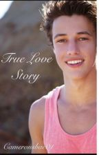 True love story[Cameron Dallas] by cameronsbae01