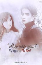 WHO ARE YOU? MY OPPA OR MY LOVE?(DO KYUNGSOO FF) by _ariz93_