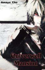 Culverwell Mansion (Yaoi , Boys love, Horror) by Amaya_Cho