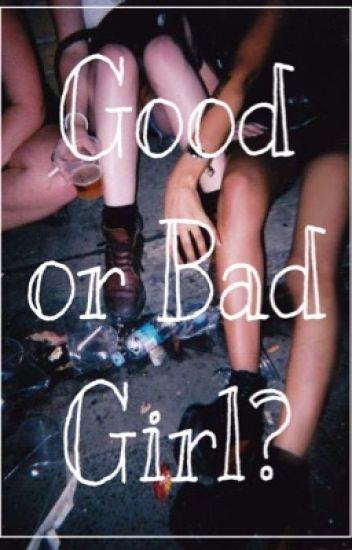 Good or Bad girl?