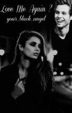 Love Me Again? II 5SOS by your_black_angel