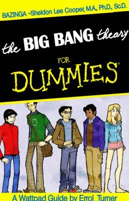 The Big Bang Theory For Dummies