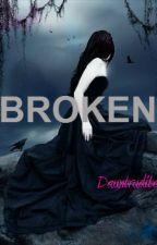 Broken by Dauntrudite